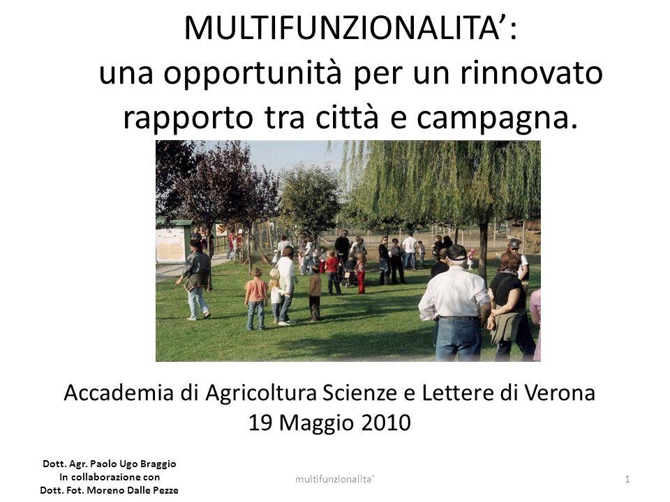 MULTIFUNZIONALITA: una opportunità per un rinnovato rapporto tra città e campagna. 1multifunzionalita' Dott. Agr. Paolo Ugo Braggio In collaborazione