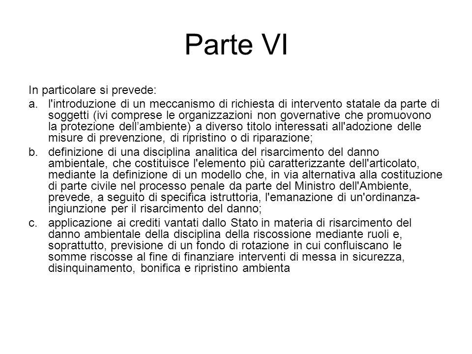 Parte VI In particolare si prevede: a.l'introduzione di un meccanismo di richiesta di intervento statale da parte di soggetti (ivi comprese le organiz