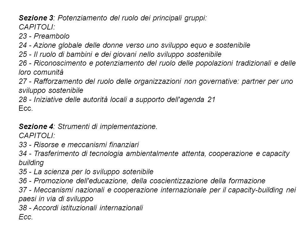 Sezione 3: Potenziamento del ruolo dei principali gruppi: CAPITOLI: 23 - Preambolo 24 - Azione globale delle donne verso uno sviluppo equo e sostenibi