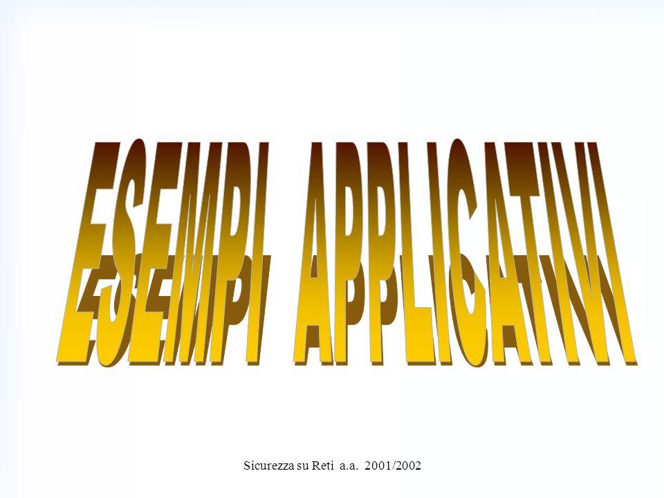 Sicurezza su Reti a.a. 2001/2002