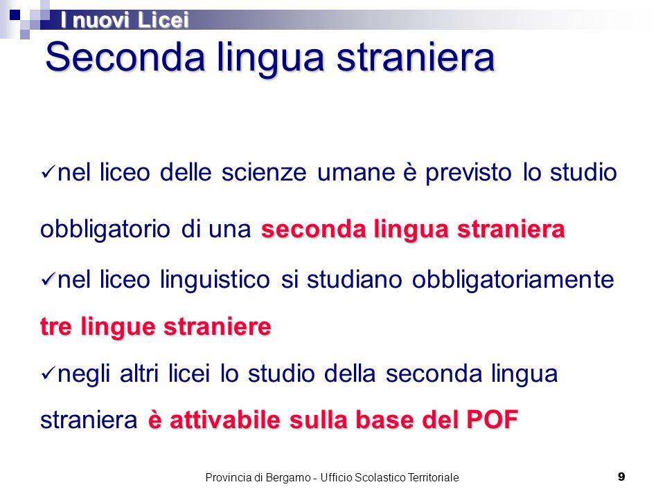 70 LICEO MUSICALE E COREUTICO Provincia di Bergamo - Ufficio Scolastico Territoriale