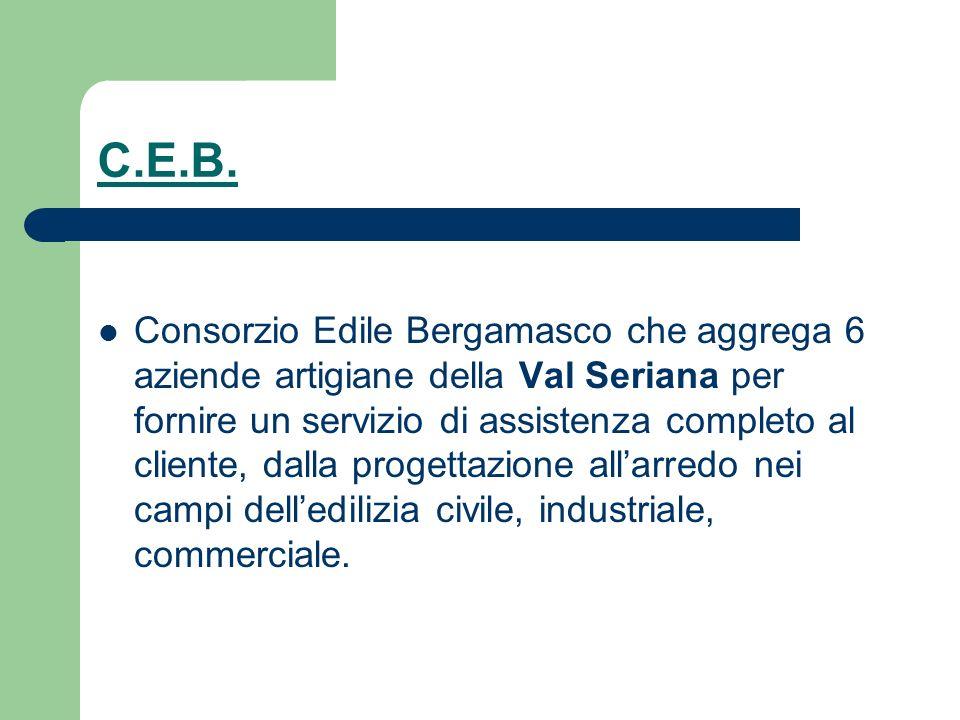C.E.B. Consorzio Edile Bergamasco che aggrega 6 aziende artigiane della Val Seriana per fornire un servizio di assistenza completo al cliente, dalla p