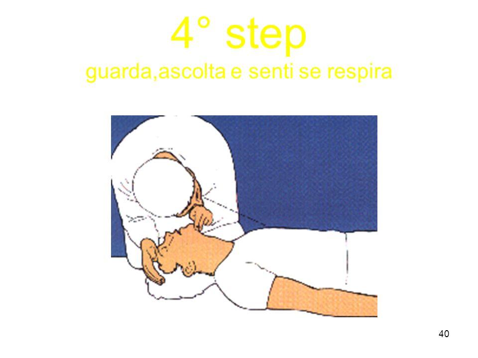 39 3° step solleva la mandibola per impedire che la lingua cada indietro ostruendo le vie aeree, controlla il polso carotideo