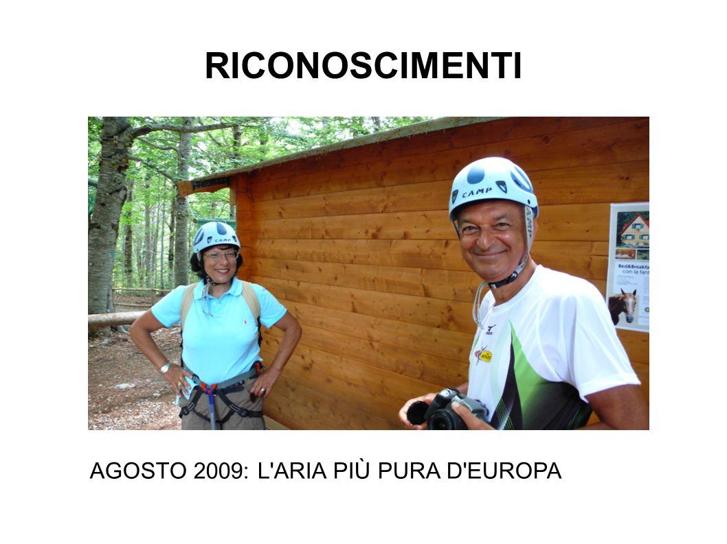 RICONOSCIMENTI AGOSTO 2009: L ARIA PIÙ PURA D EUROPA