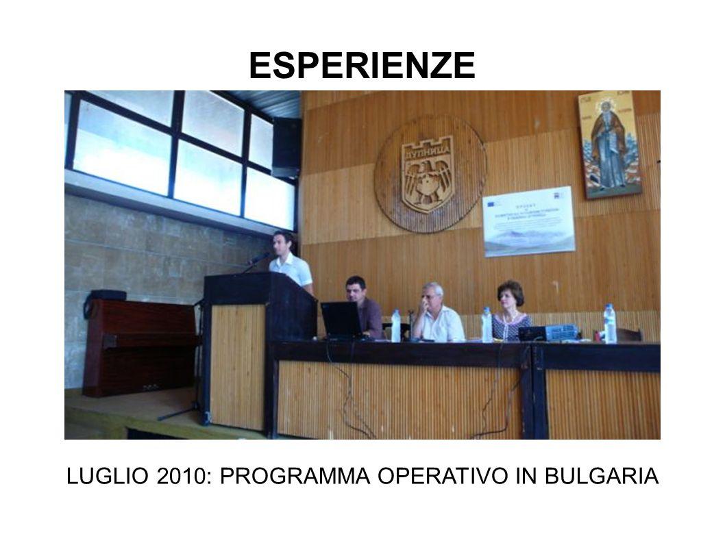 LUGLIO 2010: PROGRAMMA OPERATIVO IN BULGARIA ESPERIENZE