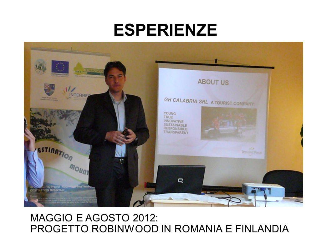 MAGGIO E AGOSTO 2012: PROGETTO ROBINWOOD IN ROMANIA E FINLANDIA ESPERIENZE