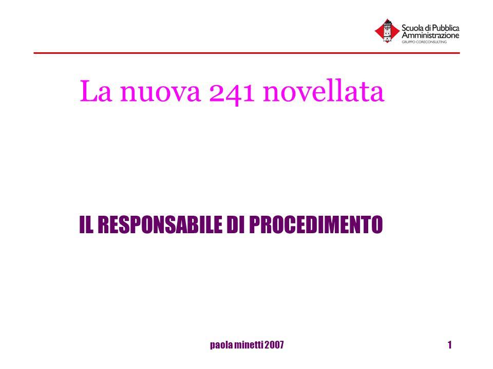 paola minetti 20071 La nuova 241 novellata IL RESPONSABILE DI PROCEDIMENTO