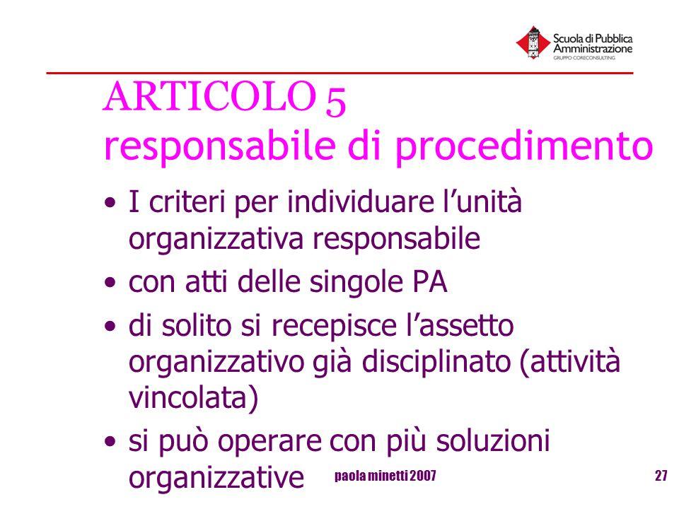 paola minetti 200727 ARTICOLO 5 responsabile di procedimento I criteri per individuare lunità organizzativa responsabile con atti delle singole PA di