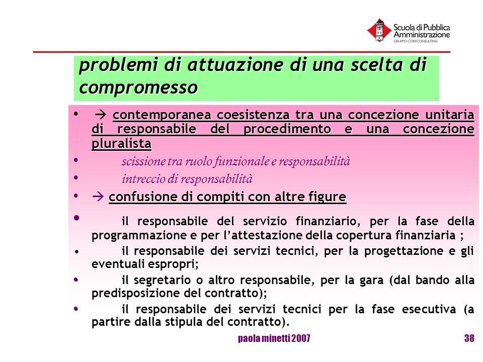paola minetti 200738 problemi di attuazione di una scelta di compromesso contemporanea coesistenza tra una concezione unitaria di responsabile del pro