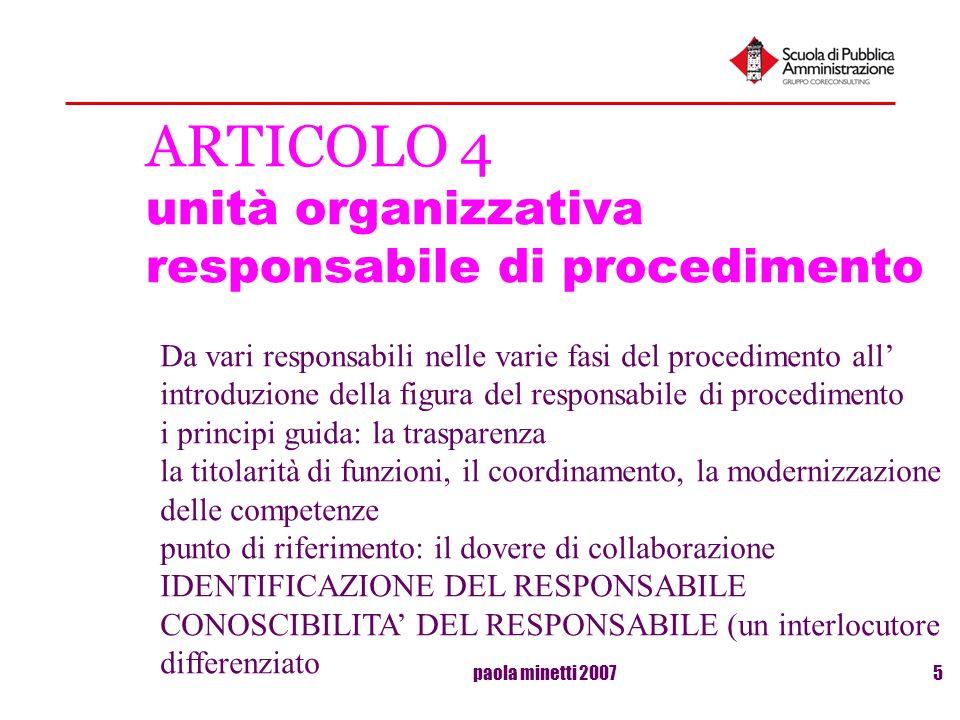 paola minetti 20075 ARTICOLO 4 unità organizzativa responsabile di procedimento Da vari responsabili nelle varie fasi del procedimento all introduzion