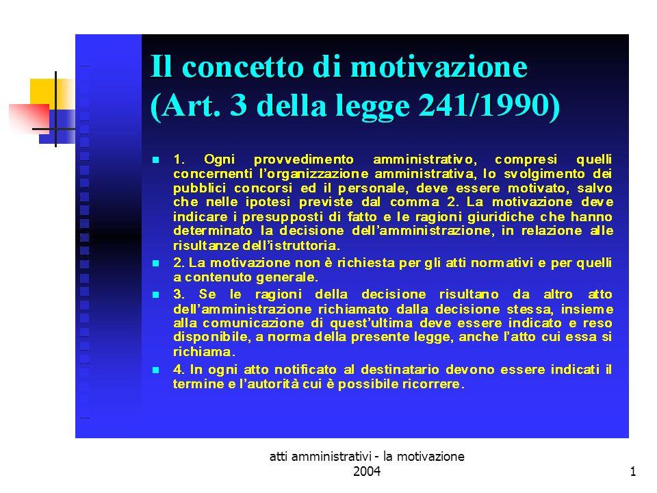 atti amministrativi - la motivazione 200412