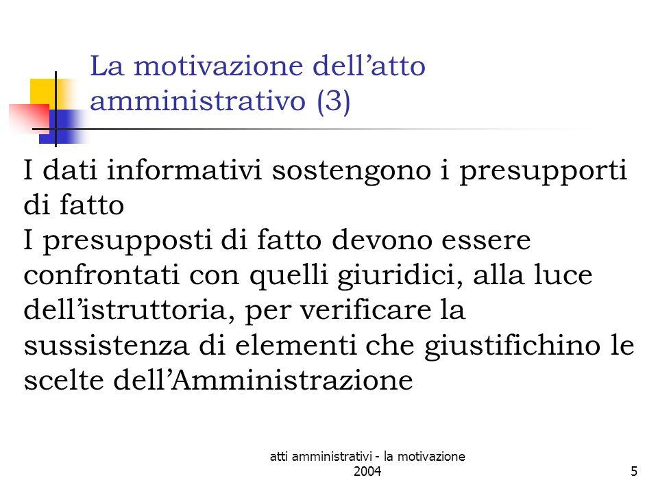 atti amministrativi - la motivazione 200416