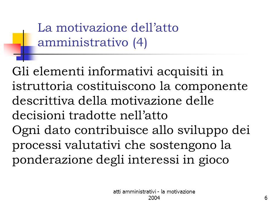 atti amministrativi - la motivazione 200417