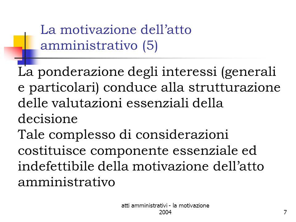 atti amministrativi - la motivazione 200428 CdS 2827 sez.