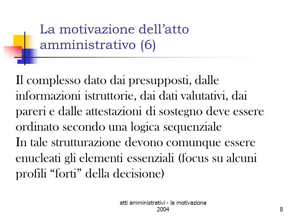 atti amministrativi - la motivazione 200419