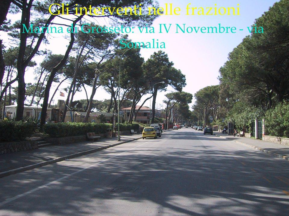 LOGO DELLA SOCIETÀ Gli interventi nelle frazioni Marina di Grosseto: via IV Novembre - via Somalia