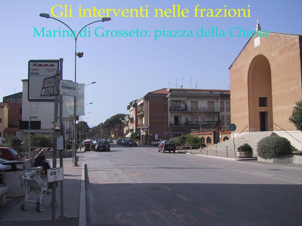 LOGO DELLA SOCIETÀ Gli interventi nelle frazioni Marina di Grosseto: piazza della Chiesa