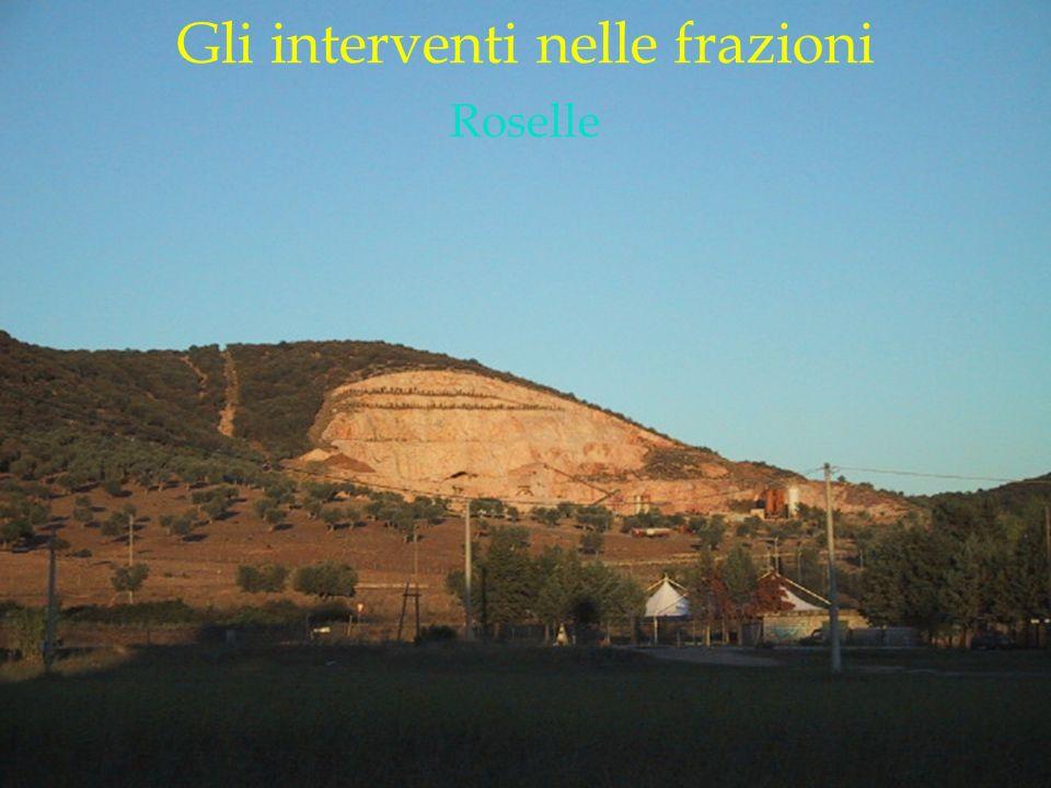 LOGO DELLA SOCIETÀ Gli interventi nelle frazioni Roselle