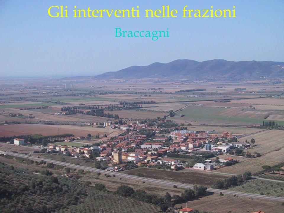 LOGO DELLA SOCIETÀ Gli interventi nelle frazioni Braccagni