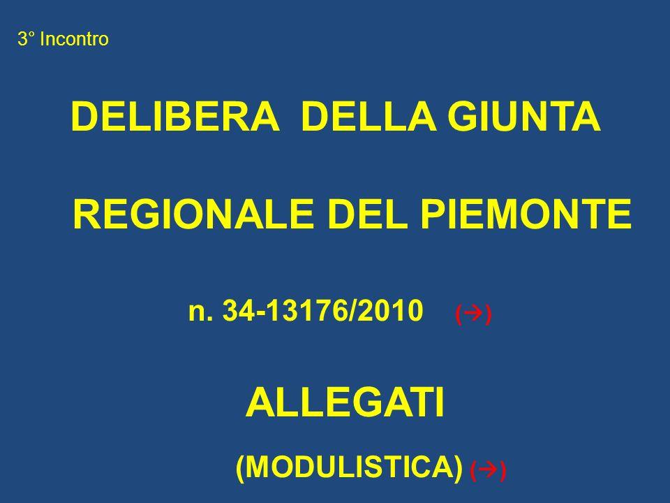 3° Incontro DELIBERA DELLA GIUNTA REGIONALE DEL PIEMONTE n.