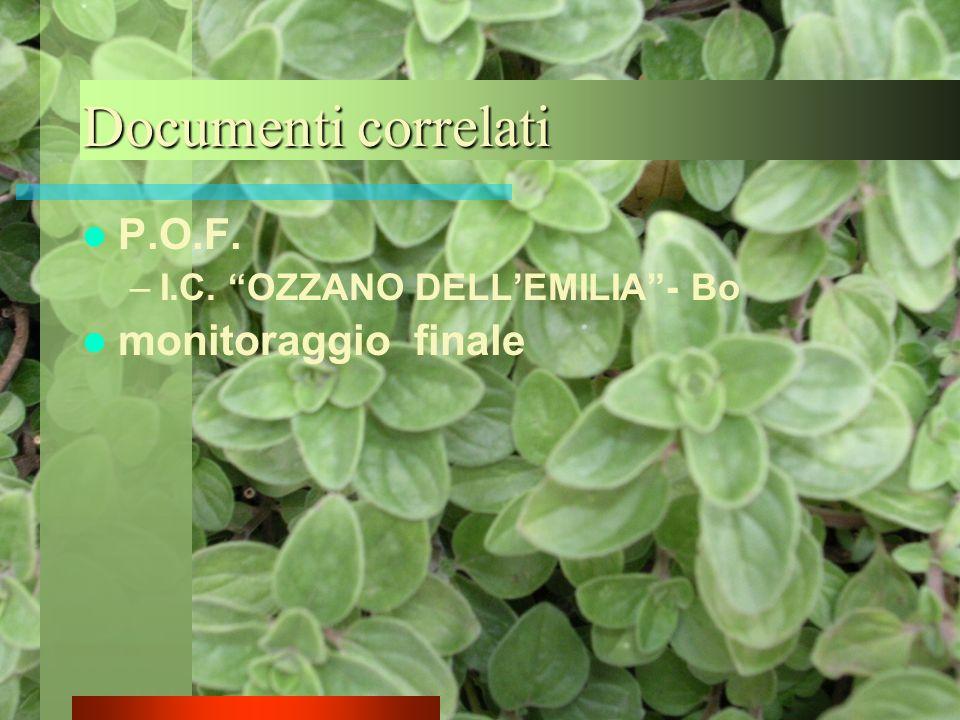 Documenti correlati P.O.F. –I.C. OZZANO DELLEMILIA- Bo monitoraggio finale
