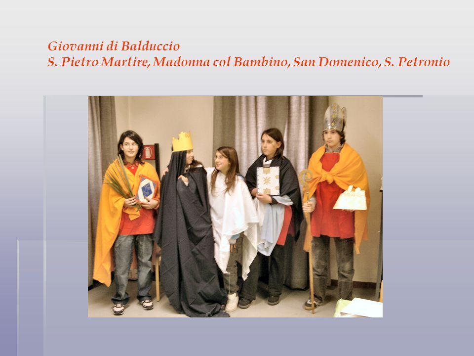 Giovanni di Balduccio S. Pietro Martire, Madonna col Bambino, San Domenico, S. Petronio