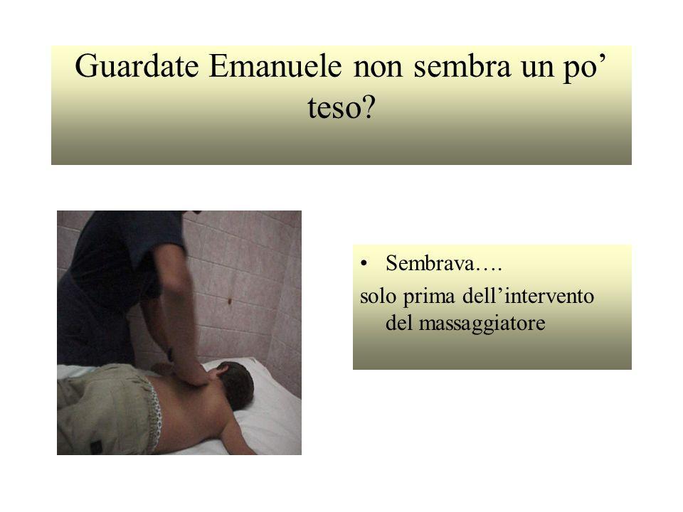 Guardate Emanuele non sembra un po teso? Sembrava…. solo prima dellintervento del massaggiatore