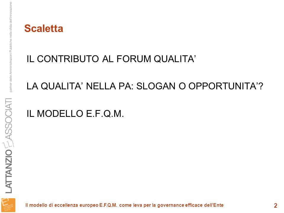 13 Il modello di eccellenza europeo E.F.Q.M.