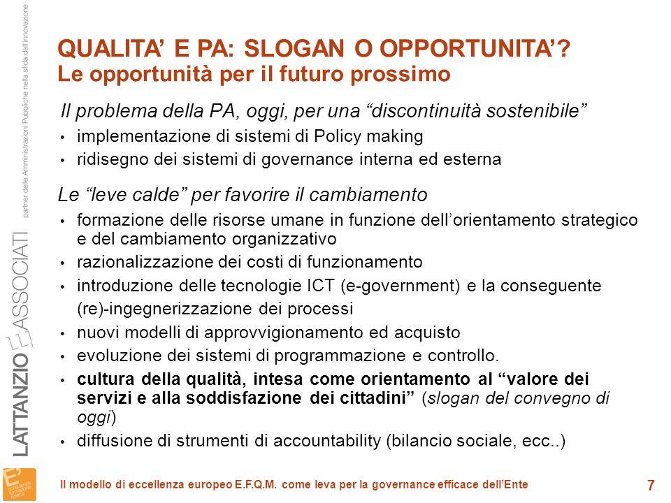 8 Il modello di eccellenza europeo E.F.Q.M.