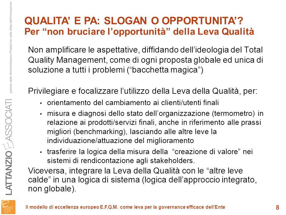 9 Il modello di eccellenza europeo E.F.Q.M.