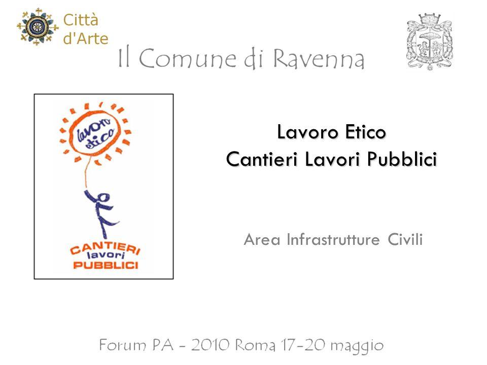 Lavoro Etico Cantieri Lavori Pubblici Area Infrastrutture Civili