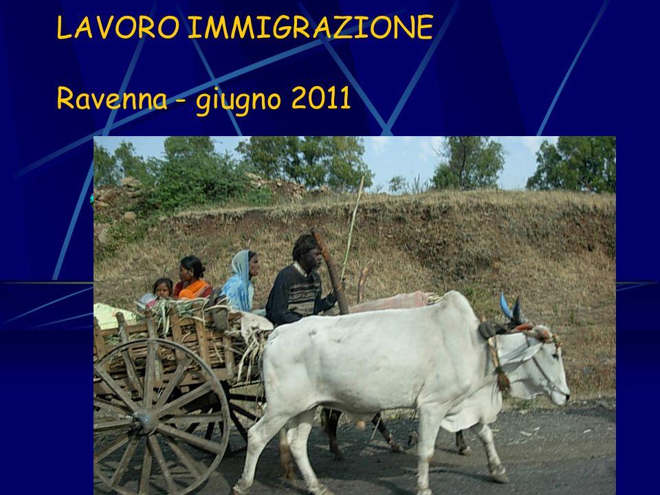 LAVORO IMMIGRAZIONE Ravenna - giugno 2011