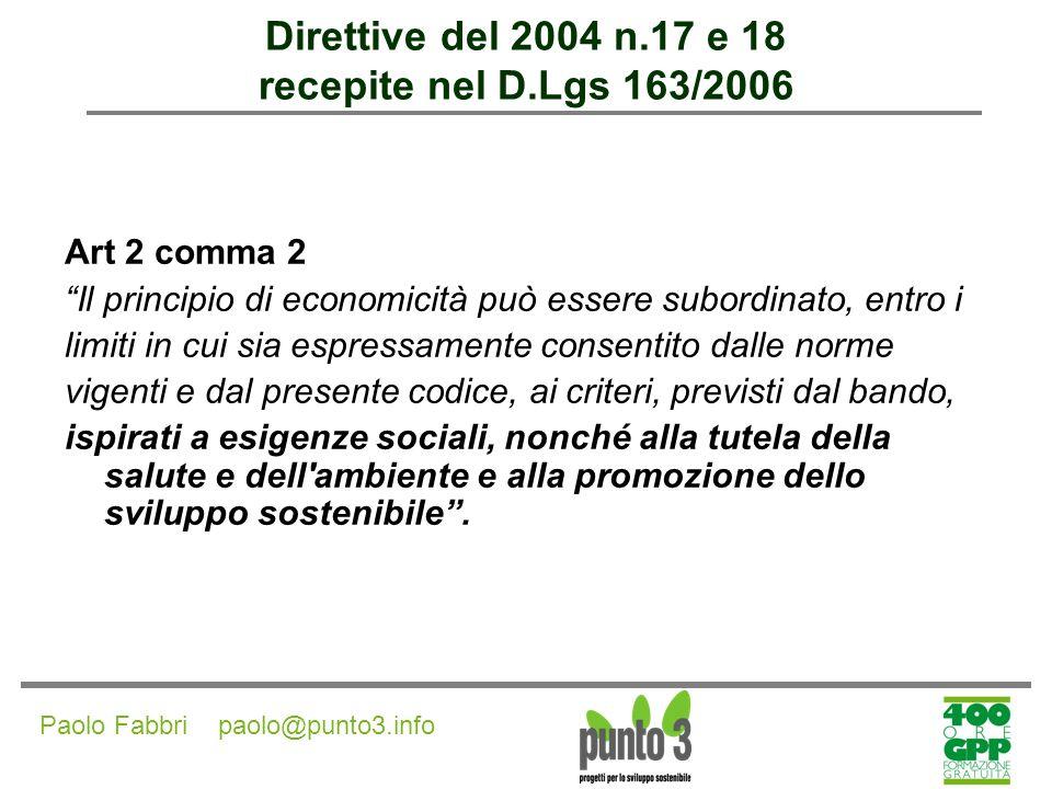 Paolo Fabbri paolo@punto3.info Economicità Economicità & Sviluppo sostenibile non sono due elementi in antitesi.