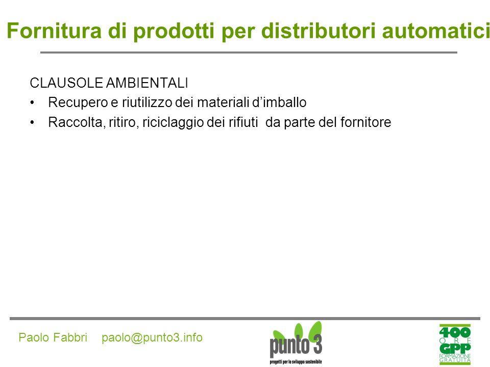 Paolo Fabbri paolo@punto3.info Servizio di pulizia a basso impatto ambientale