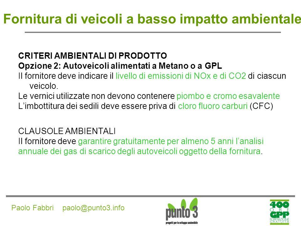 Paolo Fabbri paolo@punto3.info Fornitura di strumentazione informatica