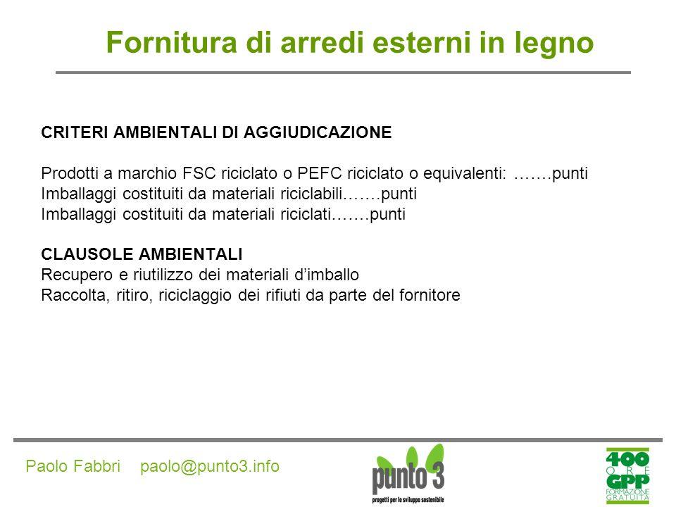 Paolo Fabbri paolo@punto3.info Fornitura di arredi esterni in plastica
