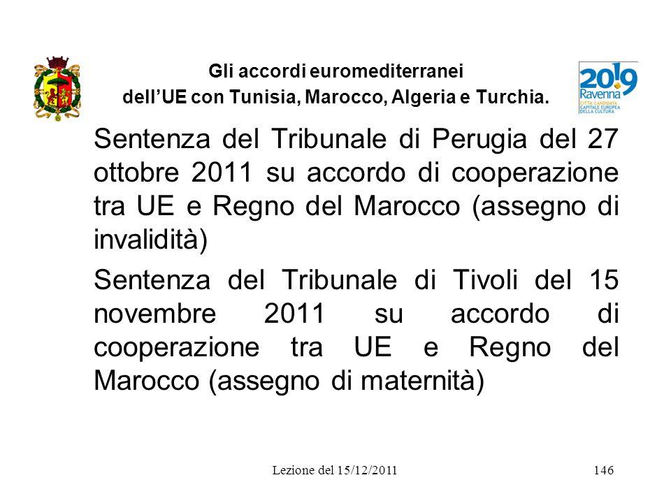 Gli accordi euromediterranei dellUE con Tunisia, Marocco, Algeria e Turchia. Sentenza del Tribunale di Perugia del 27 ottobre 2011 su accordo di coope