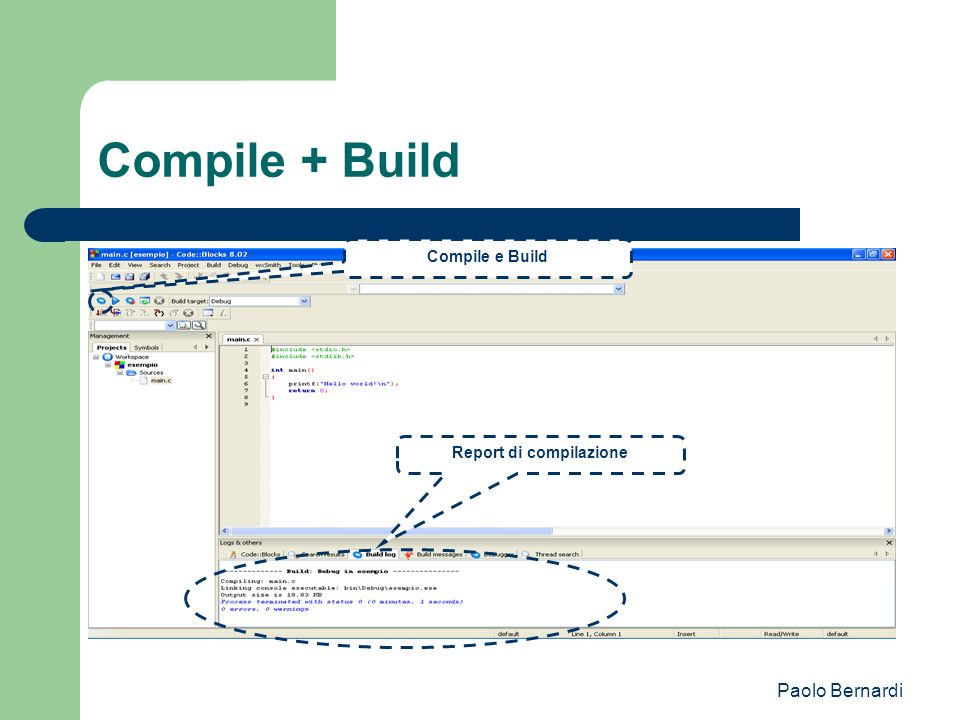 Paolo Bernardi Compile + Build Report di compilazione Compile e Build