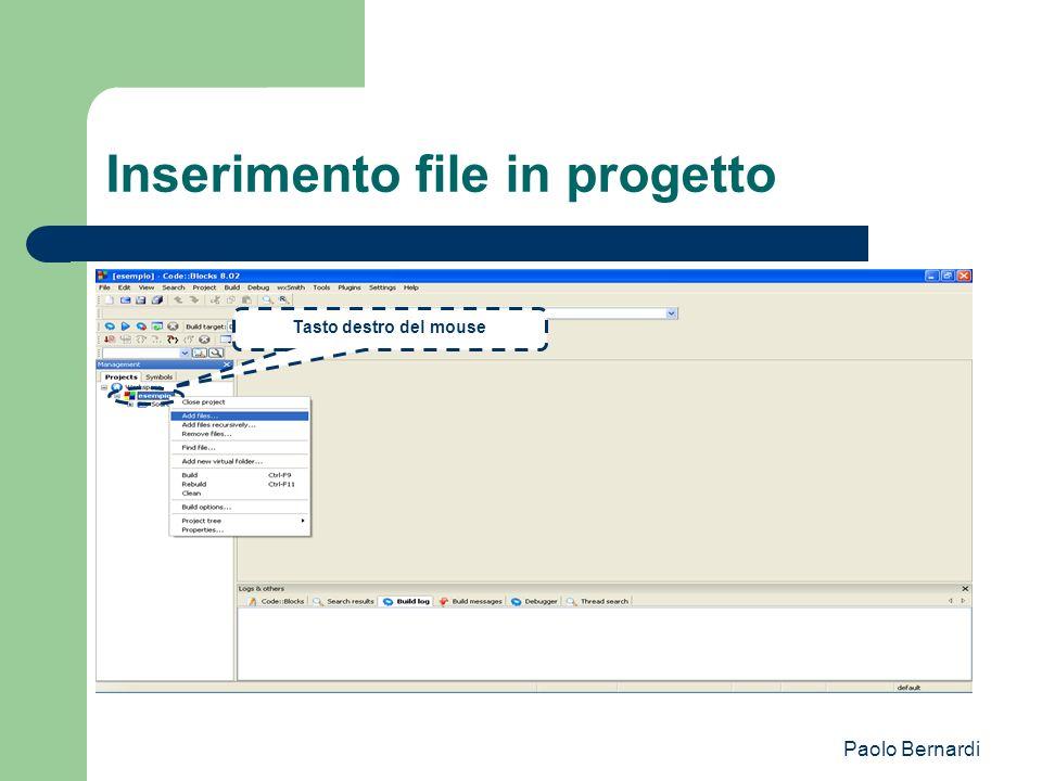 Paolo Bernardi Inserimento file in progetto Tasto destro del mouse