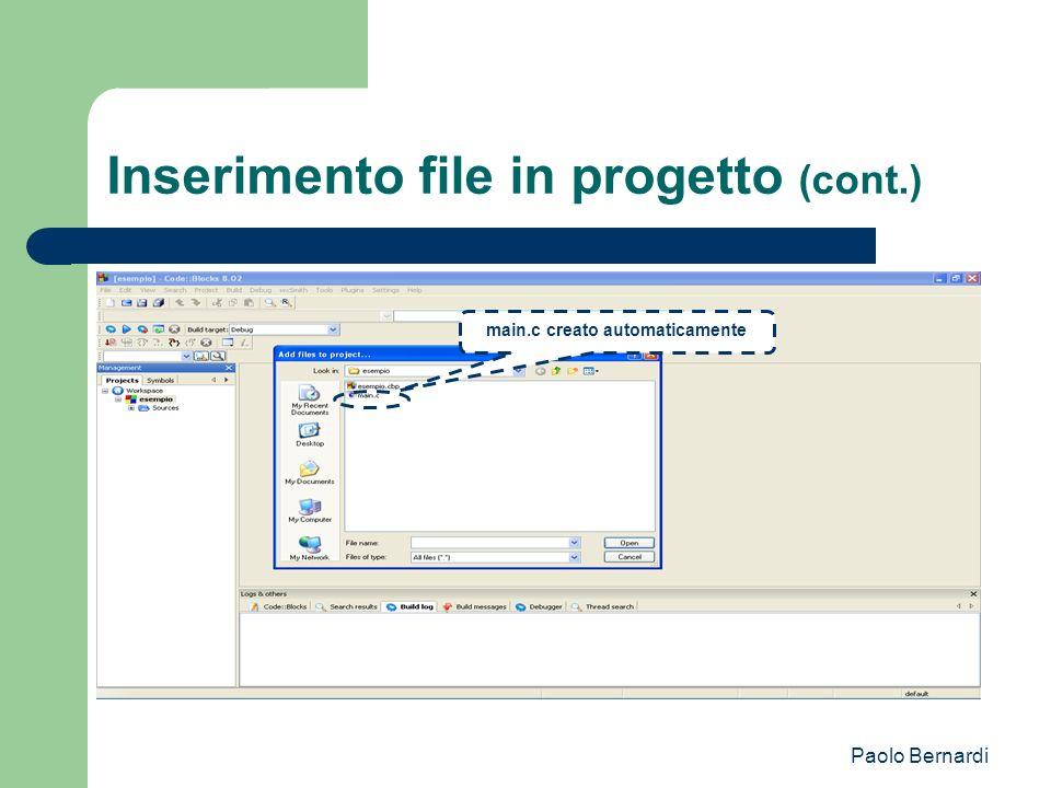 Paolo Bernardi Inserimento file in progetto (cont.) main.c creato automaticamente
