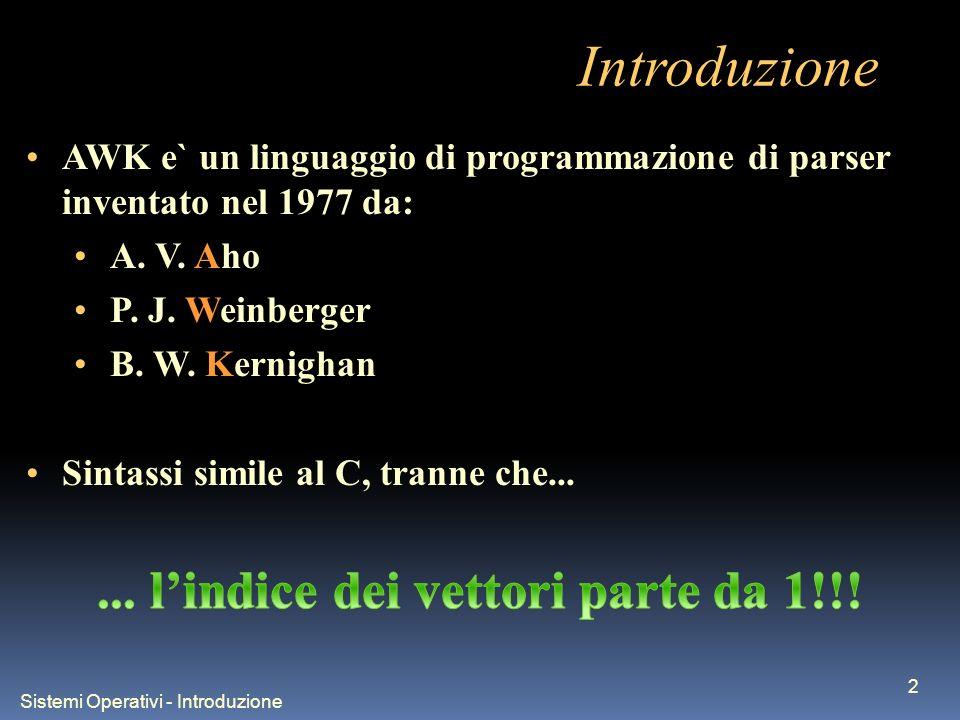 Sistemi Operativi - Introduzione 2 Introduzione