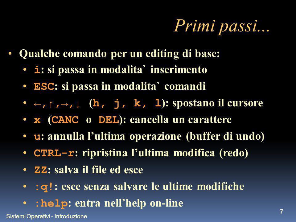 Sistemi Operativi - Introduzione 8... e molto altro!!! Facciamo una demo!