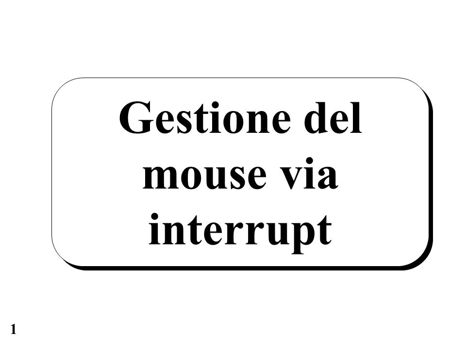 2 Connessioni 8259 master CPU 80x86 IR4 INT INTA A0 1.8432 MHz 8250 o 16550 INTR mouse OUT2 SIN DTR RTS