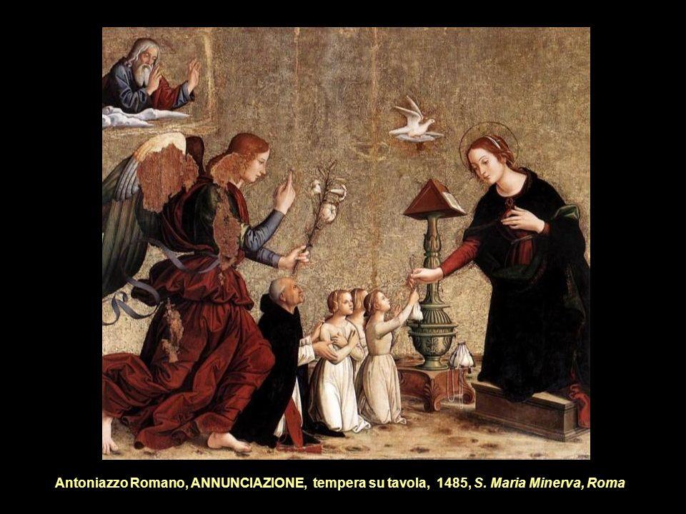 Antoniazzo Romano, ANNUNCIAZIONE, tempera su tavola, 1485, S. Maria Minerva, Roma