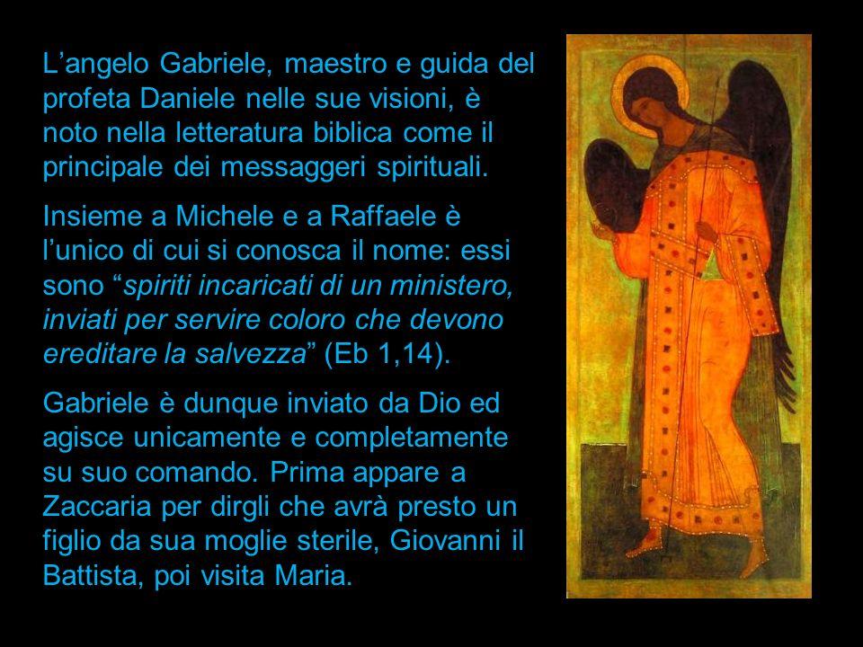 Langelo Gabriele, maestro e guida del profeta Daniele nelle sue visioni, è noto nella letteratura biblica come il principale dei messaggeri spirituali