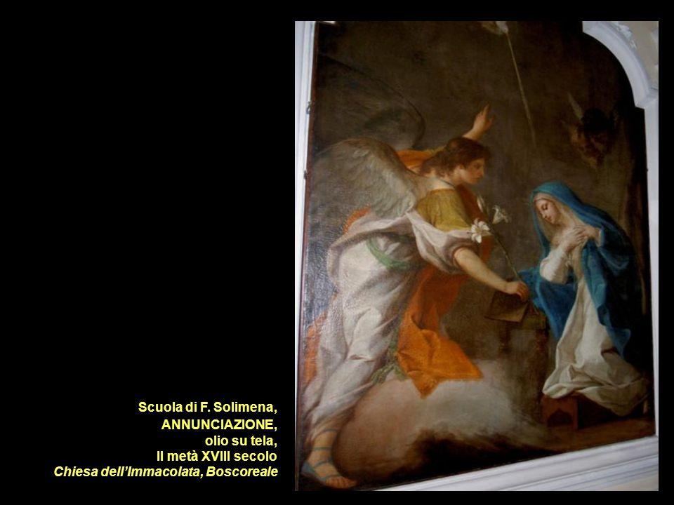 Scuola di F. Solimena, ANNUNCIAZIONE, olio su tela, II metà XVIII secolo Chiesa dellImmacolata, Boscoreale