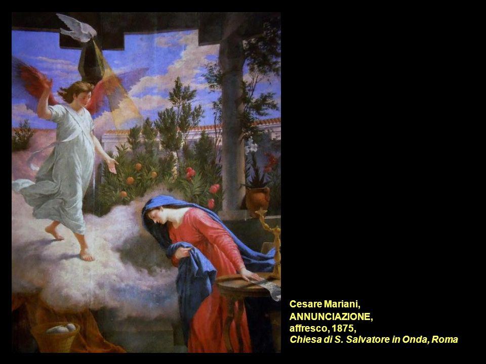 Cesare Mariani, ANNUNCIAZIONE, affresco, 1875, Chiesa di S. Salvatore in Onda, Roma