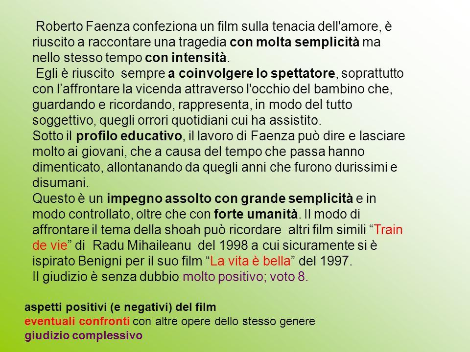 Roberto Faenza confeziona un film sulla tenacia dell'amore, è riuscito a raccontare una tragedia con molta semplicità ma nello stesso tempo con intens
