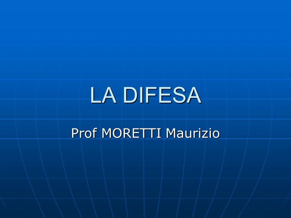 LA DIFESA Prof MORETTI Maurizio