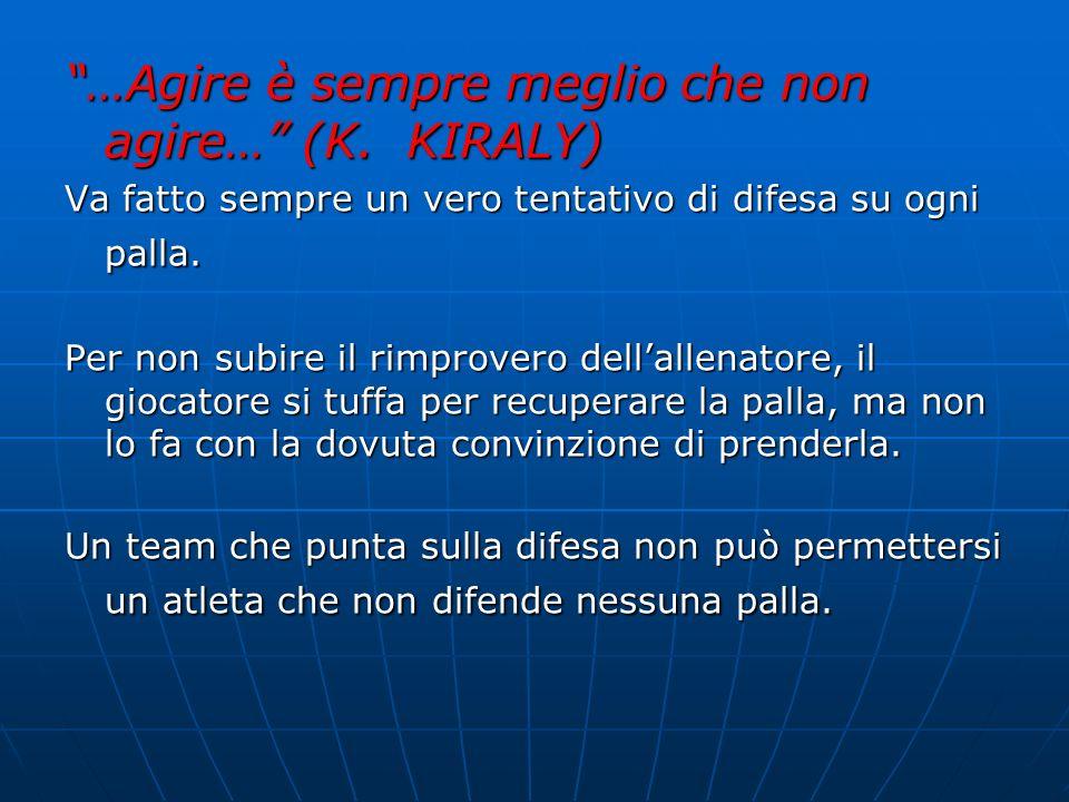 …Qualsiasi attacco che passa la rete è giocabile, quindi nessuna palla è impossibile da prendere… (K.